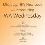 Welcome to IK's New Look and WA Wednesday!