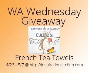 Inspiration Kitchen Giveaway French Tea Towels
