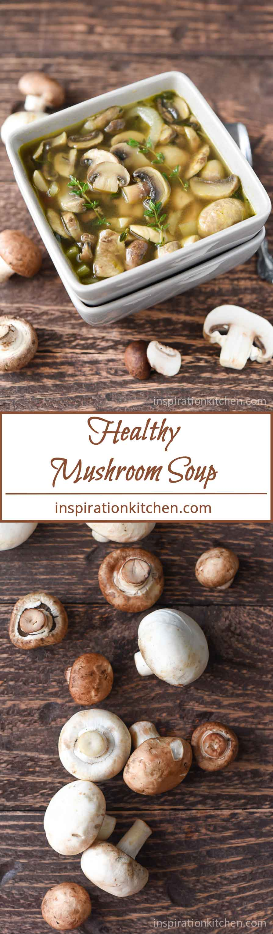 Healthy Mushroom Soup | Inspiration Kitchen