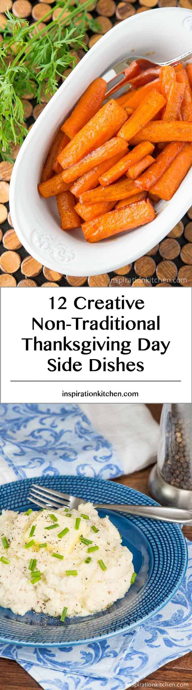 12 Creative Non-Traditional Thanksgiving Day Side Dishes - Inspiration Kitchen
