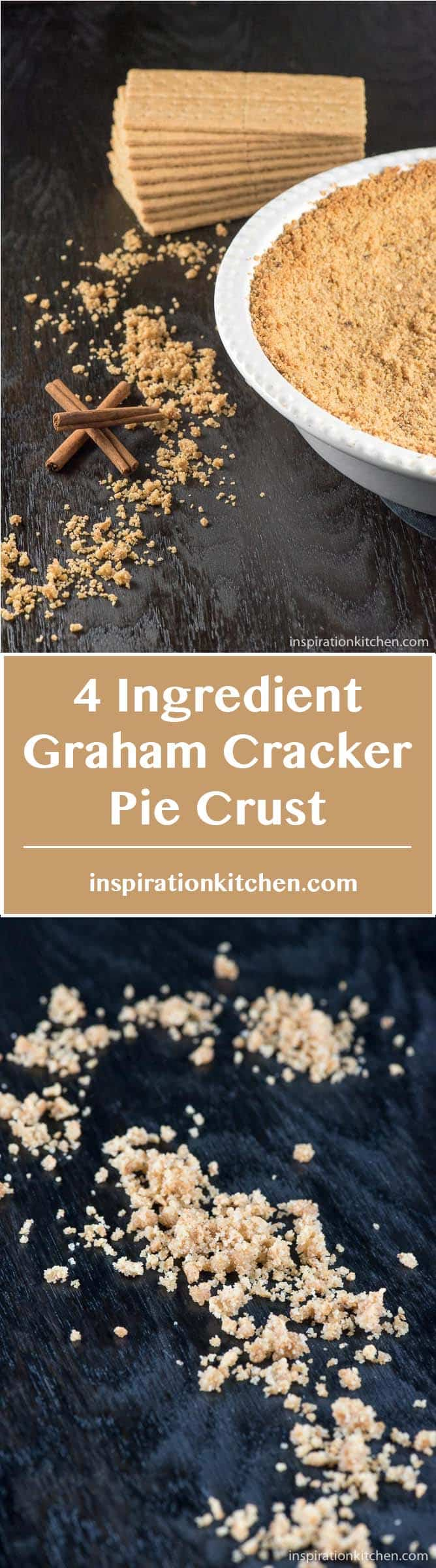 4 Ingredient Graham Cracker Pie Crust - inspirationkitchen.com