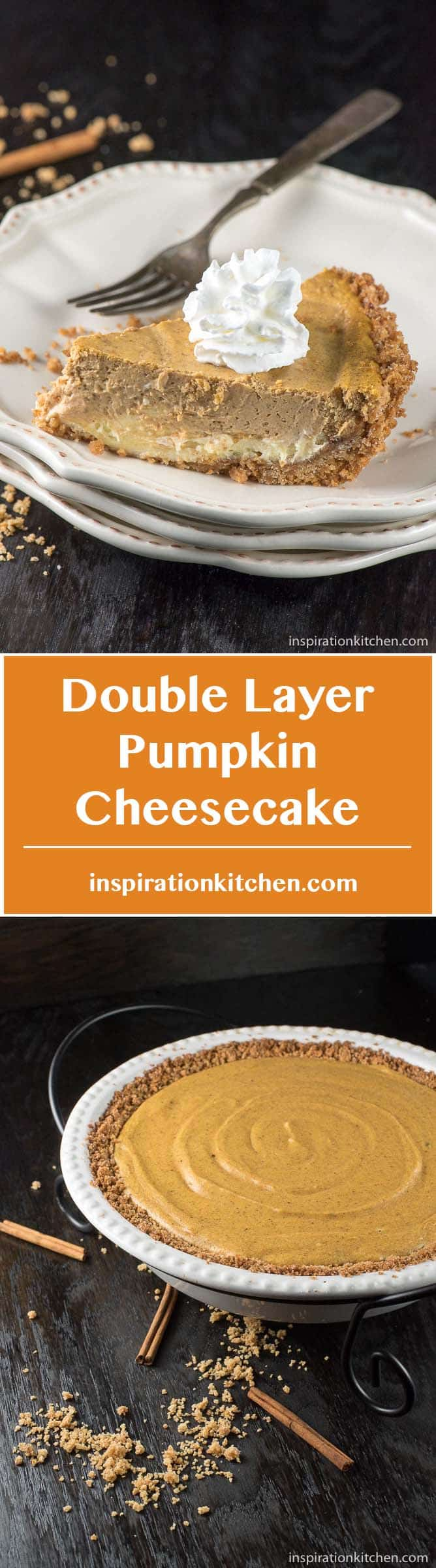 Double Layer Pumpkin Cheesecake - inspirationkitchen.com