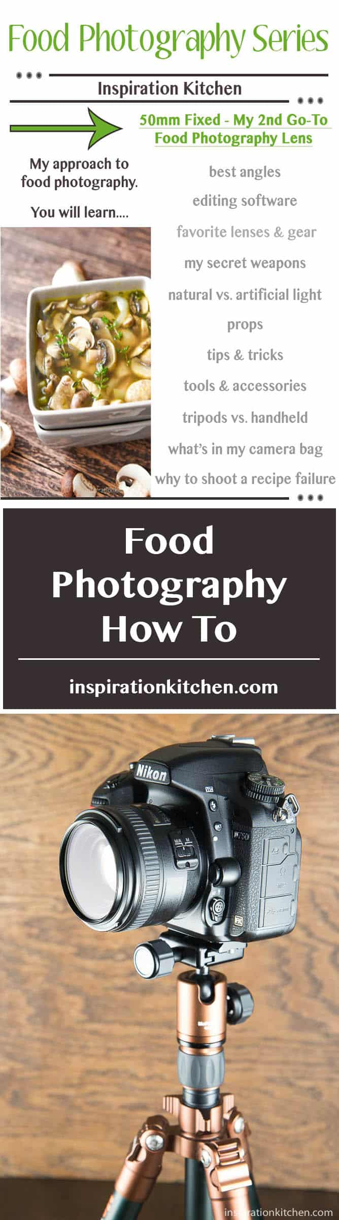 My 2nd Favorite Food Photography Lens - 50mm Fixed - inspirationkitchen.com