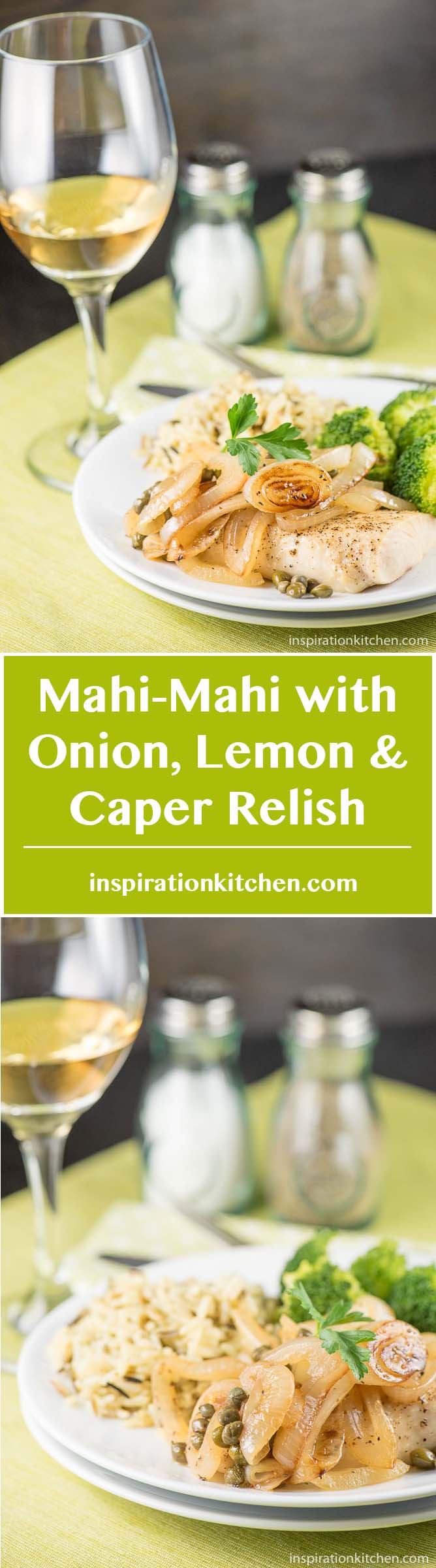 Mahi-Mahi with Onion Lemon Caper Relish - inspirationkitchen.com
